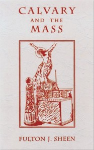 calvary and mass